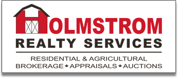 Holmstrom Realty Services - Residential, Agricultural, Brokerage, Appraisals, and Auctions